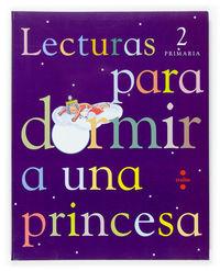 LECTURAS PARA DORMIR A UNA PRINCESA 2 EP-LENG. CASTELLANA-