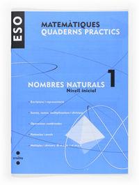 ESO 1 - QUADERN NOMBRES NATURALS (DESTRESES BASIQUES)