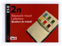 ESO 2 - QUAD EDUCACIO VISUAL I PLASTICA - 3.16