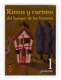 EP 1 - RIMAS Y CUENTOS DEL BOSQUE DE BRUMAS