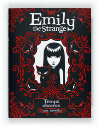 EMILY THE STRANGE - TEMPS OBSCURS