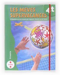 EP 4 - VACANCES - MEVES SUPERVACANCES