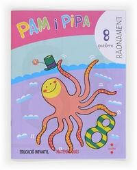 5 ANYS - RAONAMENT 8 - PAM I PIPA