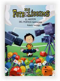 FUTBOLISSIMS, ELS 3 - EL MISTERI DEL PORTER FANTASMA