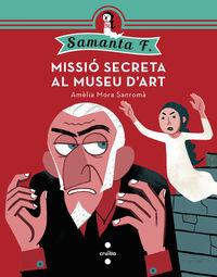 SAMANTA F 1 - MISSIO SECRETA AL MUSEU D'ART