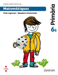 EP 6 - MATEMATIQUES QUAD. - CONSTRUIM