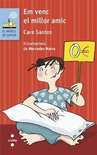 Em Venc El Millor Amic - Care Santos Torres
