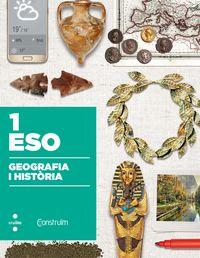 ESO 1 - GEOGRAFIA I HISTORIA - CONSTRUIM