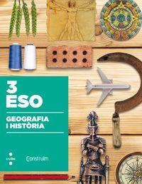 ESP 3 - GEOGRAFIA I HISTORIA - CONSTRUIM