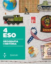 ESO 4 - GEOGRAFIA I HISTORIA - CONSTRUIM