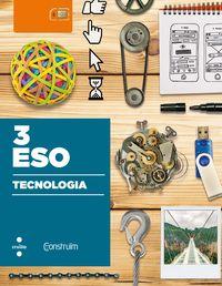 ESO 3 - TECNOLOGIA - CONSTRUIM