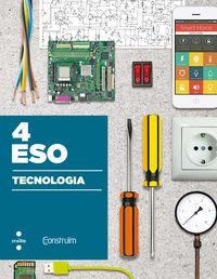 Eso 4 - Tecnologia - Construim - Aa. Vv.