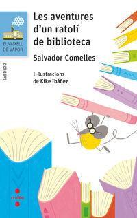 aventures d'un ratoli de biblioteca, les - Salvador Comelles