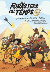 L'aventura Dels Vallbona A La Gran Piramide - Roberto Santiago