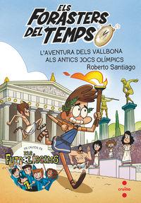 L'AVENTURA DELS VALLBONA ALS ANTICS JOCS OLIMPICS