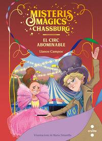MISTERIS MAGICS A CHASSBURG 2 - EL CIRC ABOMINABLE