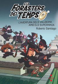 L'aventura Dels Vallbona Amb Els Superninja - Roberto Santiago