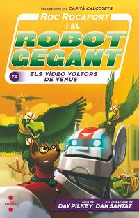 ROC ROCAFORT I EL ROBOT GEGANT CONTRA ELS VIDEO VOLTORS DE VENUS