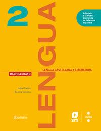 BATX 2 - LENGUA CASTELLANA Y LITERATURA (CAT) - CONSTRUIM