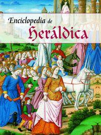 Enciclopedia De Heraldica - Carlos Grixalba
