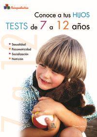 CONOCE A TUS HIJOS - TEST DE 7 A 12 AÑOS