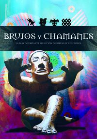 BRUJOS Y CHAMANES