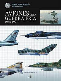 AVIONES DE LA GUERRA FRIA 1945-1991