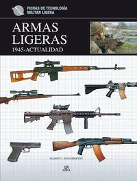 ARMAS LIGERAS (1945-ACTUALIDAD)