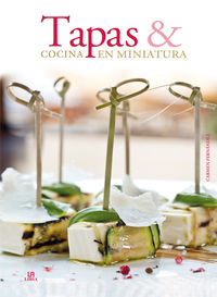Tapas Y Cocina En Miniatura - Aa. Vv.