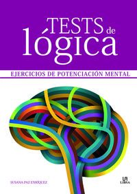 TESTS DE LOGICA - EJERCICIOS DE POTENCIACION MENTAL