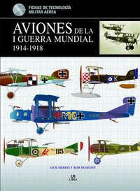 Aviones De La I Guerra Mundial (1914-1918) - Jack Herris / Bob Pearson