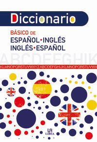 DICCIONARIO BASICO DE INGLES / ESPAÑOL - ESPAÑOL / INGLES
