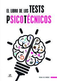 LIBRO DE LOS TESTS PSICOTECNICOS, EL