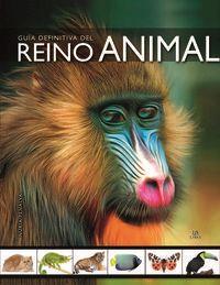 Guia Definitiva Del Reino Animal - Nuria Penalva