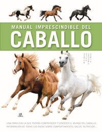 Manual Imprescindible Del Caballo - Aa. Vv.