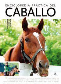 Enciclopedia Practica Del Caballo - Judith Draper / Debby Sly / Sarah Muir