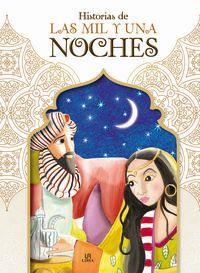 Historias De Las Mil Y Una Noches - Alejandra Ramirez / Agustin Celis