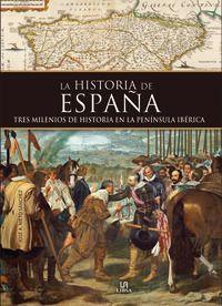 Historia De España - Tres Milenios De Historia En La Peninsula Iberica - Jose A. Nieto Sanchez