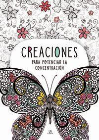 CREACIONES PARA POTENCIAR LA CONCENTRACION