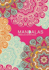 MANDALAS - SIMBOLOS ESPIRITUALES
