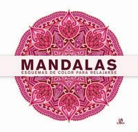 MANDALAS - ESQUEMAS DE COLOR PARA RELAJARSE