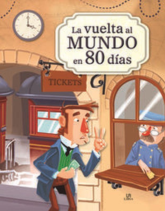 La vuelta al mundo en 80 dias - Julio Verne