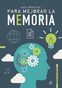 GUIA PRACTICA PARA MEJORAR LA MEMORIA
