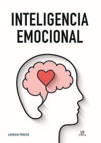 Inteligencia Emocional - Lucrecia Persico