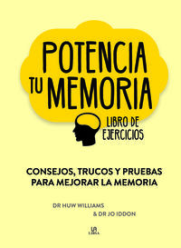 Potencia Tu Memoria - Consejos, Trucos Y Pruebas Para Mejorar La Memoria - Huw Williams / Jo Iddon