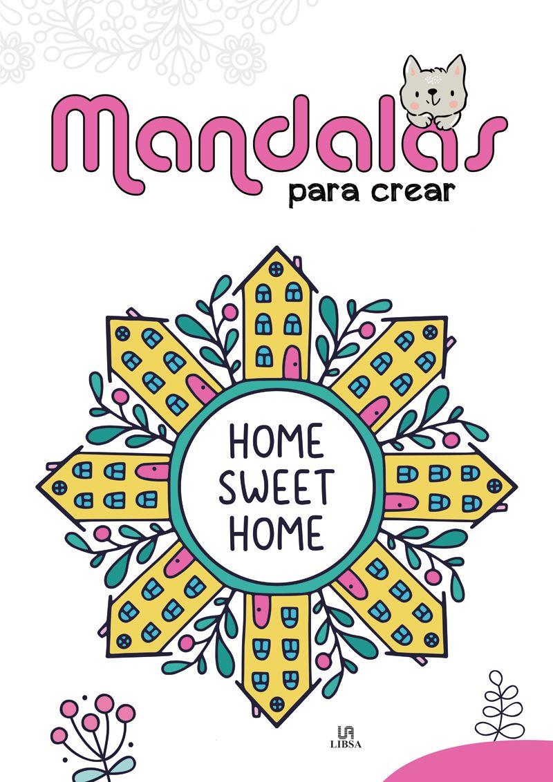 MANDALAS PARA CREAR - MIS PRIMEROS MANDALAS