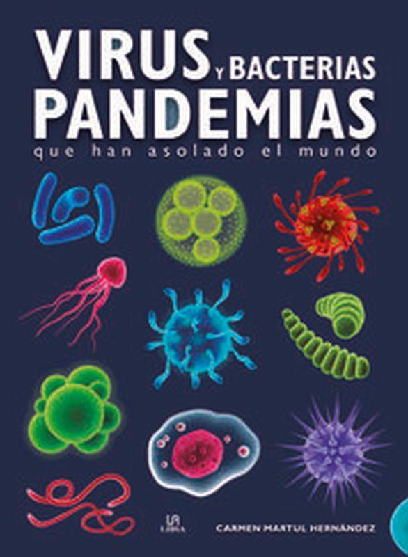 VIRUS Y BACTERIAS - PANDEMIAS