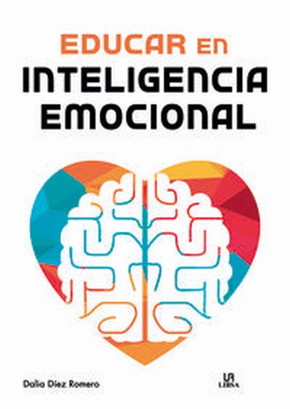 EDUCAR EN INTELIGENCIA EMOCIONAL