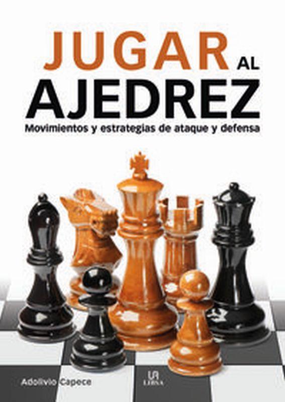 jugar al ajedrez - Aa. Vv.