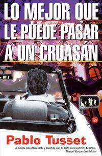 lo mejor que le puede pasar a un cruasan - Pablo Tusset